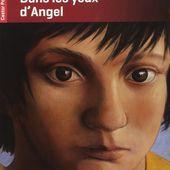 Dans les yeux d'Angel - Les lectures de Martine