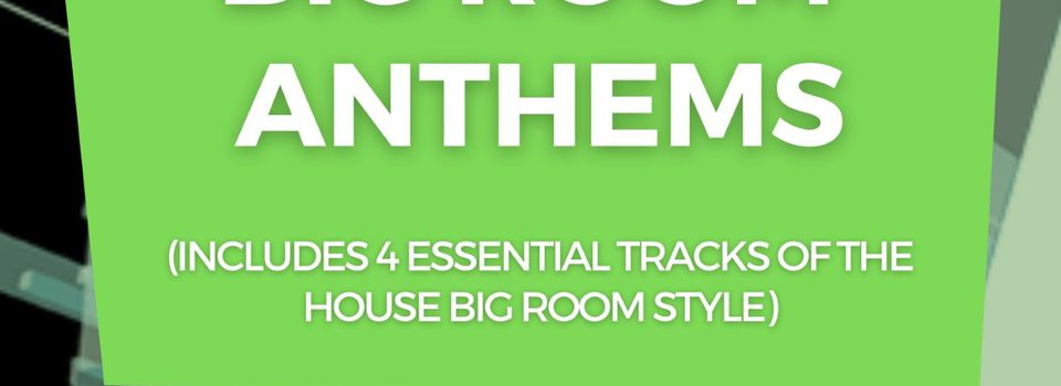 GR572 BIG ROOM ANTHEMS Vol 8