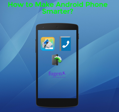Apps to Enhance Android Phone Performance