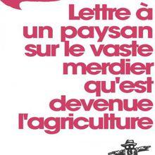 « Lettre à un paysan... » de Fabrice Nicolino