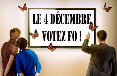 Le 4 décembre, je vote FO.
