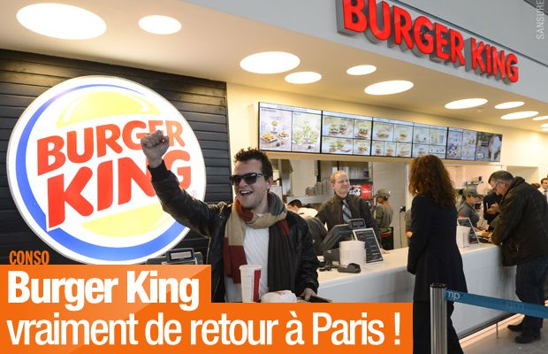 Burger King vraiment de retour à Paris ! #BurgerKing
