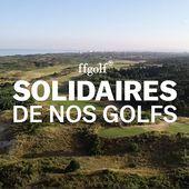 Solidaires de nos Golfs : Le Touquet