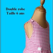 Patron double robe Taille 6 ans