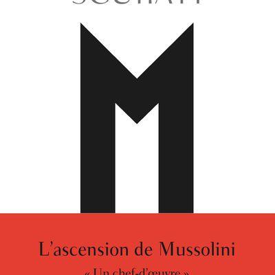 M, l'enfant du siècle : la bombe Mussolini