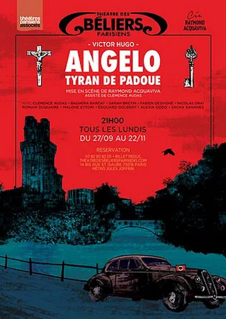 ANGELO Tyran de Padoue de Victor Hugo