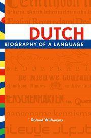 Neerlandici verwelkomen een nieuw boek in het Engels over de geschiedenis van de Nederlandse taal