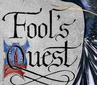 Robin Hobb - *Fool's Quest (Fitz and the Fool, B2)