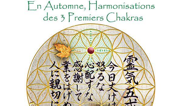 REIKI, Energie d'Automne, activation du 3ème chakra et harmonisations des 3 Premiers Chakras
