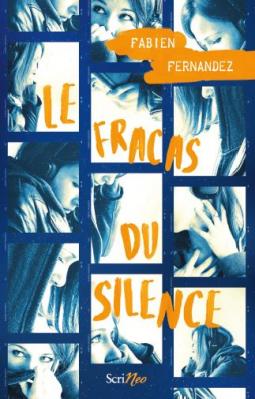 Le fracas du silence / Fabien Fernandez - scrineo