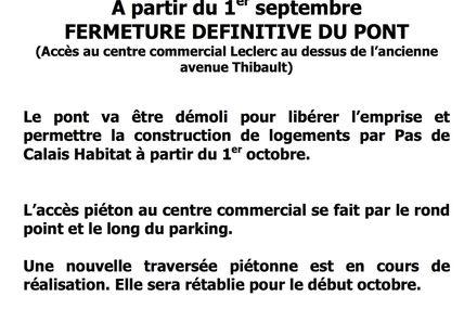 A partir du 1er septembre FERMETURE DEFINITIVE DU PONT