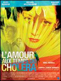 L'AMOUR AUX TEMPS DU CHOLERA (Love in the time of Cholera)