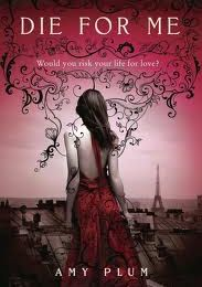 Die For Me, d'Amy Plum - Lecture VO #1