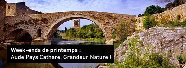 Week-ends de printemps : Aude Pays Cathare, Grandeur Nature !