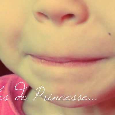 Paroles de Princesse... #1