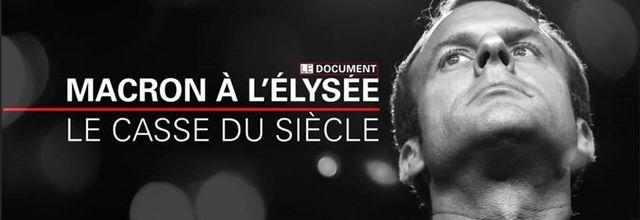 """""""Macron à l'Elysée, le casse du siècle"""", enquête exceptionnelle diffusée dimanche sur BFMTV"""