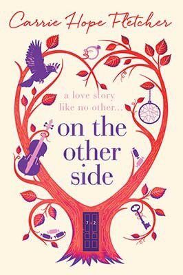 Read / Download On the Other Side by Carrie Hope Fletcher