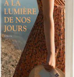 À la lumière de nos jours by Clarisse Sabard