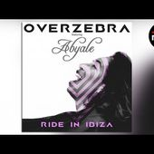Overzebra Feat Abyale - Ride In Ibiza (U-Phoria Edit)