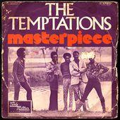The Temptations - Masterpiece - 1973 - l'oreille cassée