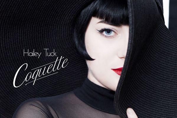 Hailey Tuck, nouvel EP Coquette // 1er extrait A Bit of you