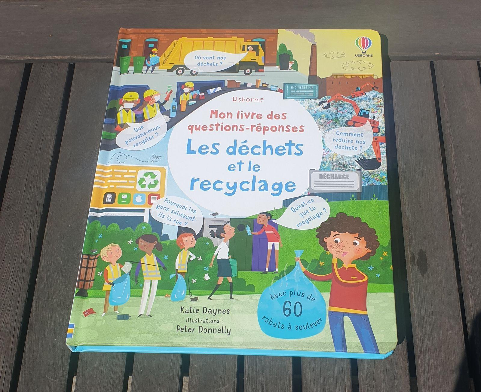 Mon livre de questions-réponses Les déchets et le recyclage    Usborne