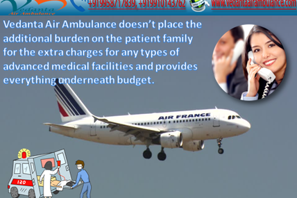 Immediate requirement of air Ambulance to Shift your visit Vedanta Air Ambulance Bhopal