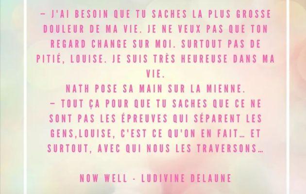 Extrait Now Well - Ludivine Delaune