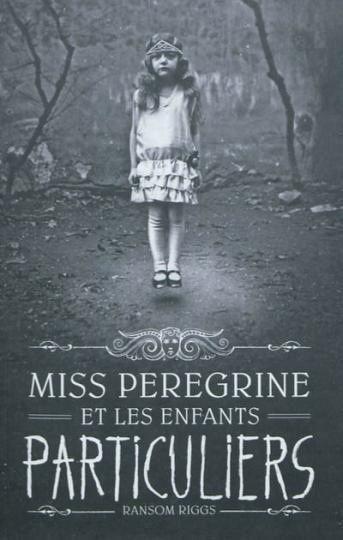 Une date de sortie pour l'adaptation de Miss Peregrine et les enfants particuliers !