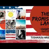 Toshikazu Maruno -'The Promised Land' -Digest