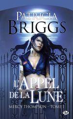 ¤ Mercy Thompson, Tome 1: L'Appel de la Nuit, de Patricia Briggs ¤