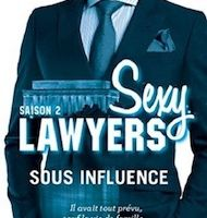 Sexy Lawyers tome 2 : Sous influence de Emma CHASE