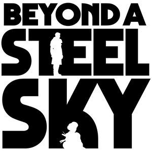 [ACTUALITE] Beyond a Steel Sky - Désormais disponible en français sur Steam