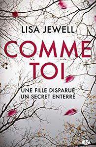 AvisThriller : Comme Toi de Lisa JEWELL (Ed. Milady)