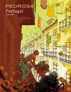 Portugal de Cyril Pedrosa (2011 - Editions Dupuis - collection Aire libre)