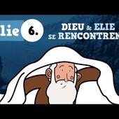 ▶️ Petits bouts de Bible - Elie - ép.06 - Dieu et Elie se rencontrent