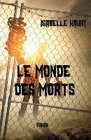 Un roman Le Monde Des Morts à gagner sur Avenue De L'Horreur !
