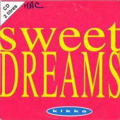 KIKKA - Sweet dreams (the original club mix)