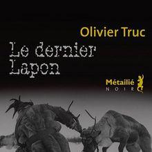 Le dernier lapon / Olivier Truc