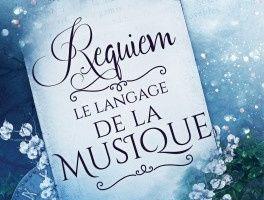À demi-mots tome 2 : Requiem, Le langage de la Musique de Lily HAIME
