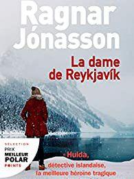 La dame de Reykjavik - Le secret de Ragnar JONASSON