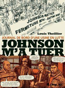 Le Grand Prix de la BD 2014 d'Oncle Fumetti est décerné à Johnson m'a tuer de Louis Theillier chez Futuropolis.