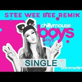 Boys (Summertime Love)-(Stee Wee Bee Remix) - Chillymouse