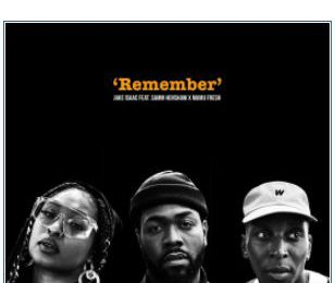 💿 Jake Isaac featuring Samm Henshaw and Maimouna • Remember