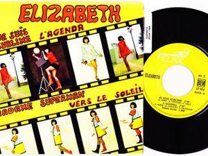 """Élisabeth, une chanteuse psychédélique française découverte en 1967 le temps d'un super 45 tours """"je suis sublime"""" et """"l'agenda"""""""