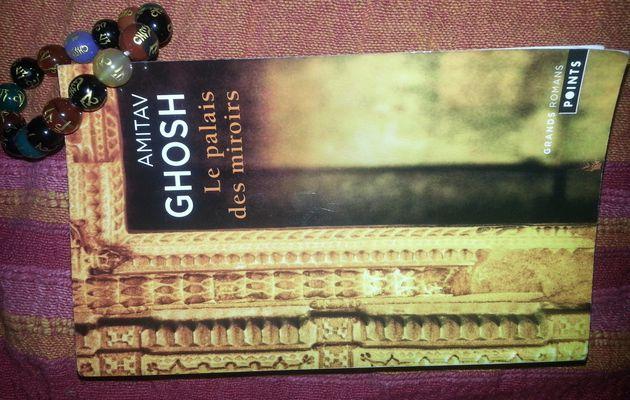 Le Palais des Miroirs de Amitav Ghosh