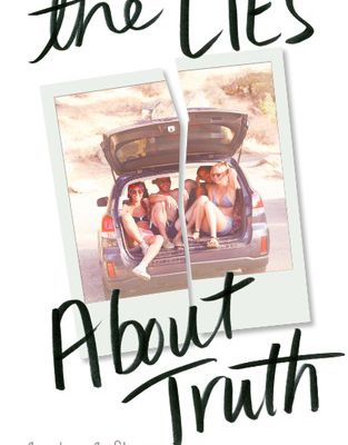 Online Reading: The Lies About Truth ∶◬▾ [Courtney C. Stevens]