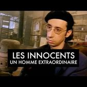 Les Innocents - Un homme extraordinaire (Clip officiel)
