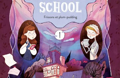 Royal Special School - Tome 1. Nancy GUILBERT et Yaël HASSAN – 2021 (Dès 9 ans)