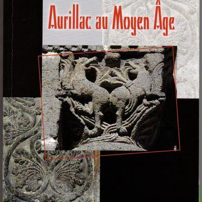 Revue de la Hte-Auvergne - Aurillac au Moyen-Age